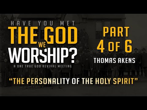 The Personality of the Holy Spirit – Thomas Akens