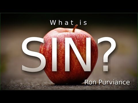 What is Sin? Ron Purviance