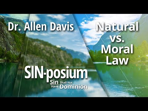 Natural vs. Moral Law with Dr. Allen Davis