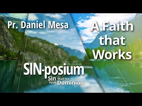 A Faith that Works with Daniel Mesa