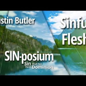 Sinful Flesh with Dustin Butler